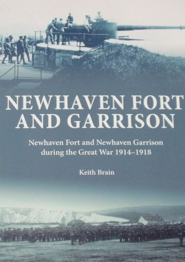 Newhaven Fort and Garrison, by Keith Brain